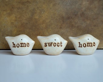 Rustic clay home sweet home birds ... Three handmade keepsake clay birds... great housewarming or welcome home gift