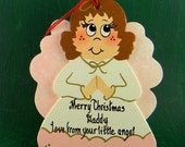 0012 Angel. Message shown is a suggestion. Ornaments can be written with a message/name of your choice. All ornaments are dated