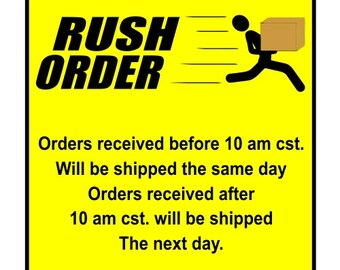 Rush Order Services