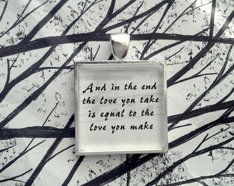 The End  by the Beatles  Song Lyric Pendant