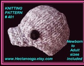 Hat Knitting Pattern, knitting supplies - UNISEX Newsboy hat, Chunky style,   sizes newborn to adult, permission to sell your hats, num 401