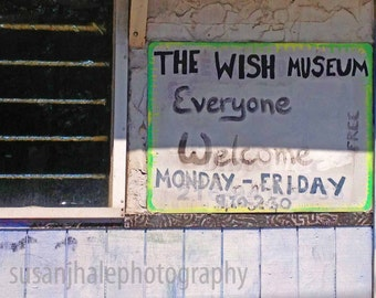 The Wish Museum  - 4 x 6 photograph