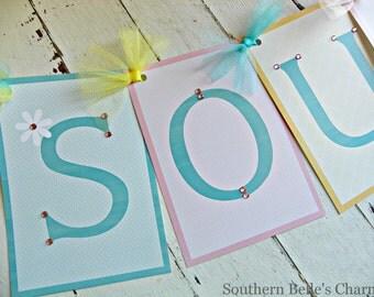 Southern Belle Banner...Set of 1 Banner