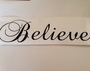 Believe,,,, vinyl lettering wall words Quotes stickey letters decals DIY