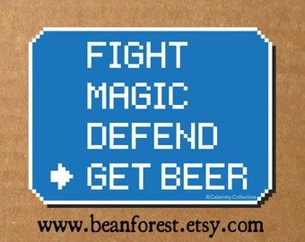 fight magic defend get beer - gamer gift gaming sticker laptop decal video game playstation final fantasy decal rpg persona 4 jrpg dota 2