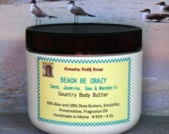 BEACH BE CRAZY Natural Body Butter, Beach Body Butter, Homemade Body Butter, Summer Body Butter
