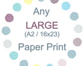 Any A2 Paper Art Print (16 x 23 inches)