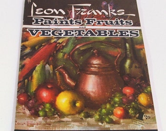 Vintage Book, Walter Foster Art Instruction Series, Painting Fruits and Vegetables
