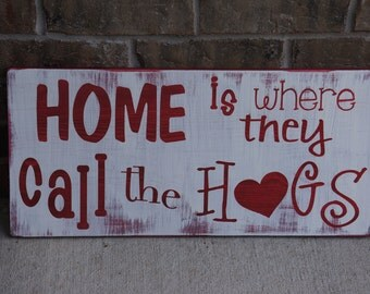 Officially Licensed University of Arkansas Rustic Home Is Where They Call the Hogs Horizontal Wooden Sign  : YOU CHOOSE COLORS