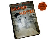 GRAND HOTEL First American Edition. 1931. Before the Movie Was Made.