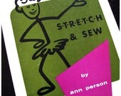 Vintage Sewing Book, Stretch & Sew By Ann Person, Instruction Book For Sewing With Knit Fabrics
