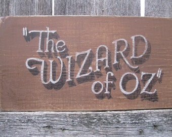 Hand Painted Rustic  Vintage Look Wizard of Oz Matinee Today wood Sign Movie Nostalgia, Reproduction Oz Sign Movie Sign