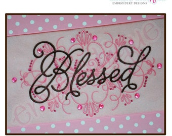 Vintage Flourish Blessed - Large- Instant Email Delivery Download Machine embroidery design