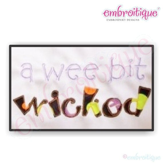 A Wee Bit Wicked- Instant Download Machine embroidery design