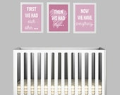 Set of 3 First We Had Each Other... prints - 8x10, pink, INSTANT DOWNLOAD