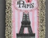 Paris Eiffel Tower Altered Magnet Handmade Gift Decor Friendship Pink