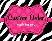 Custom order for Courtnie