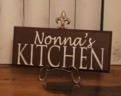 Nonna's Kitchen Sign/Great Mother's Day Gift/ Sign/Kitchen Sign/Wood Sign/Kitchen Decor/Personalized Options