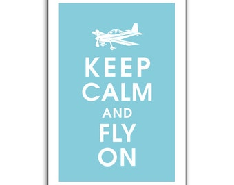 Keep Calm and Fly On (plane) 13x19 Print (featured in Maliblu) Buy 3 Get one Free