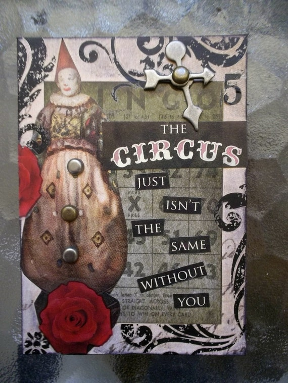 The Circus Isnt The Same Without You  ACEO Artist Trading Card Alteredhead On Etsy Artwork ATC Original Handmade Design On Etsy Artwork