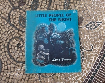 Little People of the Night by Laura Bannon - 1963