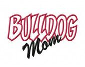 Bulldog Mom Embroidery Machine Applique Design 10677
