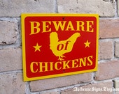 Beware of Chickens Sign