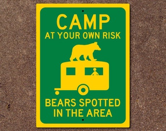 Camping Sign - Bears Spotted in the Area