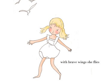 Childrens Wall Art- With Brave Wings- Inspirational Quotes -  Pretty Art for Childrens Room -   Art Print - 8x10