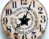 Wall clock with a message.  New clock looks vintage.  Inspirational clock.