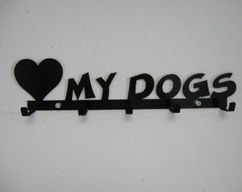 Love My Dogs / Keys / Leash / Rack / Metal Wall Hanging