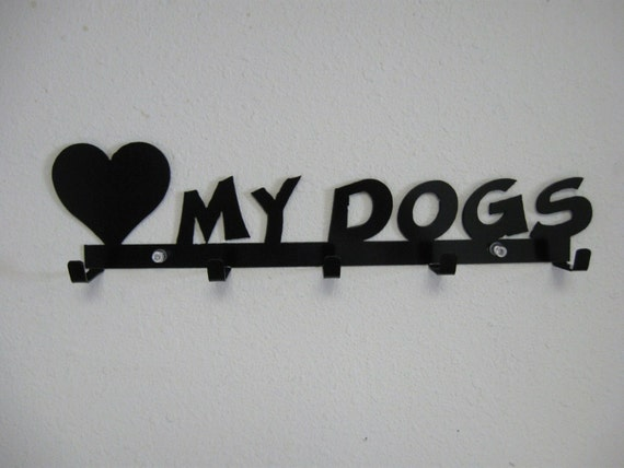 Love My Dogs / Keys / Leash / Rack / Metal Wall Hanging