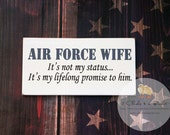 Air Force Wife Painted Wood Sign