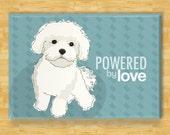 Maltese Fridge Magnet - Powered by Love - Funny Maltese Refrigerator Magnet Gift