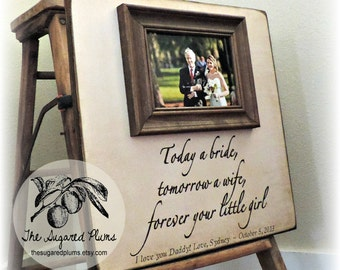 Father of the Bride, Gift for Dad, Daddy's Girl, Parent's Thank You, Personalized Picture Frame, 16x16 TODAY A BRIDE, Custom Wedding Frame