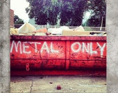 METAL ONLY 5x5 photograph - heavy metal music, rock 'n' roll, rock, punk rock, musician, scrap metal, industrial