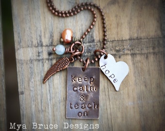 Keep calm and teach on - mixed metal -with heart full of hope and wing charm