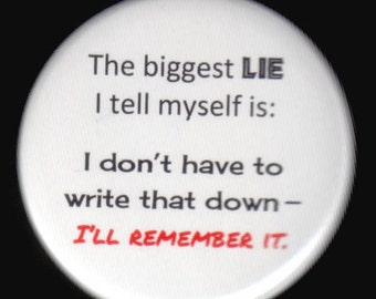 Button About Remembering And Lies