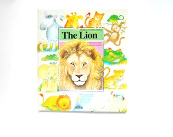 The Lion, a Vintage Children's Book by Nadine Saunier and Isabelle Raison, Animal Companions