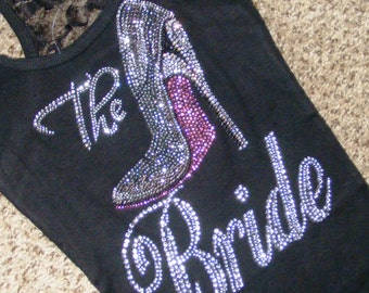 The Bride half Lace back Tank Top- Pink Bottom Shoe and rhinestones.
