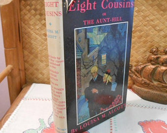 8 COUSINS BOOK Louisa May ALCOTT 1927 Little Women Series, Orphan Girl, Orchard House Edition, hcdj Color Illustrations, Teen Summer Reading