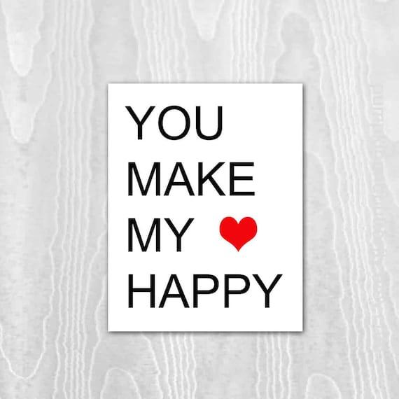 Love Print , Wedding Signage, Kids Wall Art, Children's Art Print Poster, Valentine Print, Red, Black, White, Heart, You Make My Heart Happy