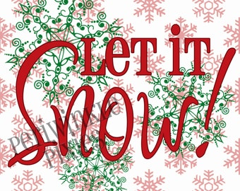 Let it Snow green and red Typography 8x8 Instant Download