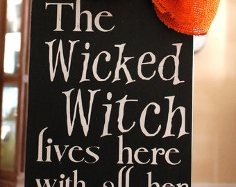 Halloween Door Sign, The Wicked Witch Lives Here With All Her Little Monsters Hand Painted Wood Sign, Halloween Decor, Halloween Front Door