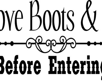 Remove boots and Guns- Vinyl Lettering wall words graphics  decals  Art Home decor itswritteninvinyl