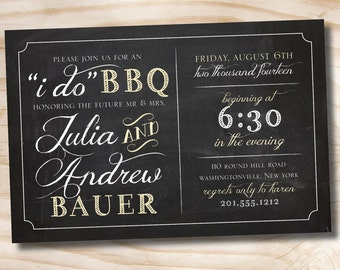 I DO BBQ Blackboard Chalkboard Engagment Party / Couples Shower / Rehearsal Dinner - Printable digital file or printed invitations