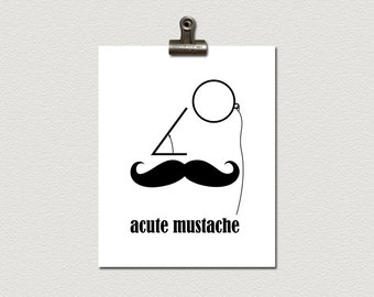 Acute Mustache and Monocle Math Poster Print