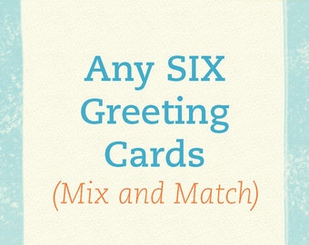 Any 6 Greeting Cards - Mix and Match - Woodcut Style