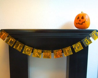 HALLOWEEN Banner Sign Garland Decoration, Trick or Treat, Hand Painted, no 2 Alike, Unique