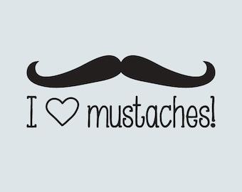 I HEART Mustaches